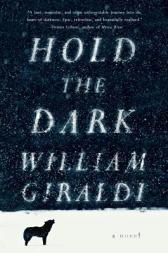 Jacket Cover of Hold the Dark by William Giraldi